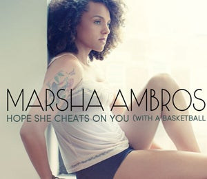 Exclusive: Marsha Ambrosius' 'Hope She Cheats…'