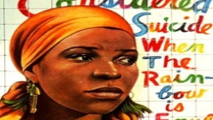 Flashback Friday: Ntozake Shange's 'For Colored Girls'