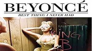 Beyonce Releases New Single, 'Best Thing I Never Had'