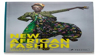 "Fashion Q&A: Helen Jennings of ""New African Fashion"""
