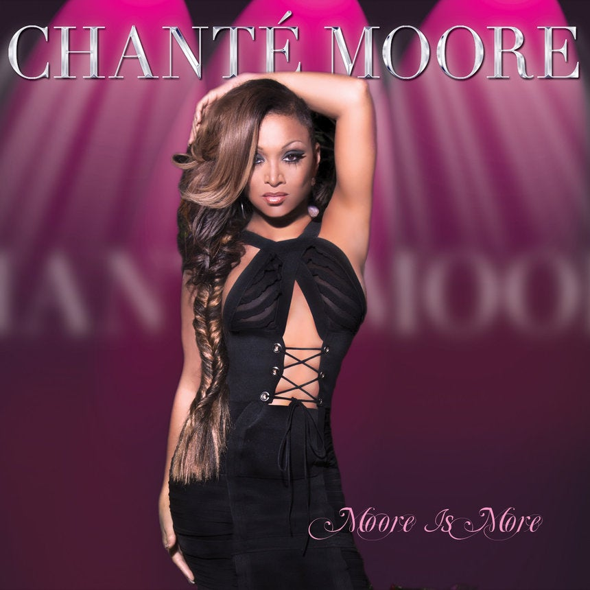 EXCLUSIVE: Listen to Chanté Moore's New Album, 'Moore Is More'