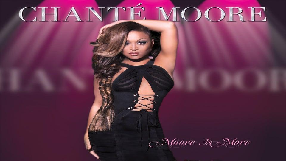 EXCLUSIVE: Listen to Chanté Moore's New Album, 'Moore Is More'