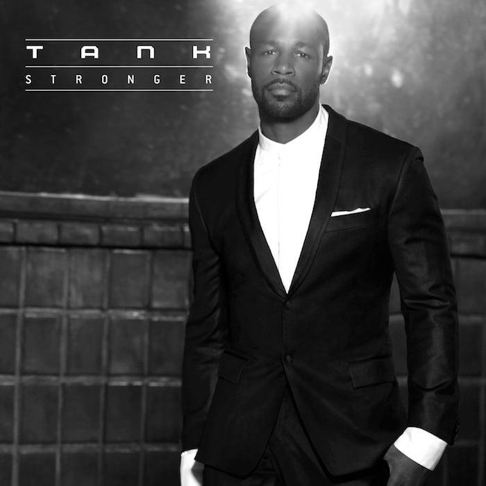 "Exclusive: Tank ""Stronger"" Release Date, Album Art & ""You're My Star"" Contest Winner"