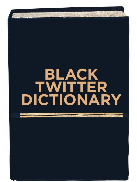 The Ultimate Black Twitter Dictionary