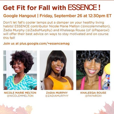 Watch ESSENCE's Google Chat on Staying Fit this Fall