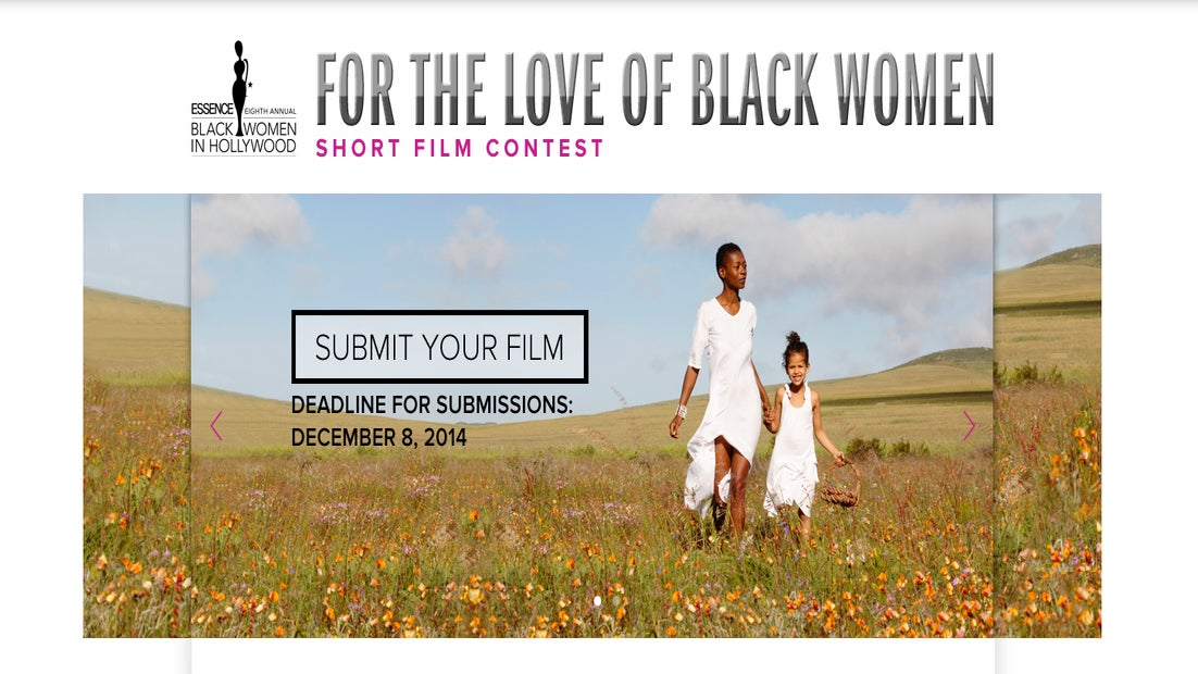 LAST CHANCE: Submit Your Film to 2014 ESSENCE Short Film Contest