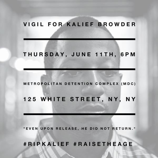 Justice League to Hold Vigil for Kalief Browder at NYC Detention Center