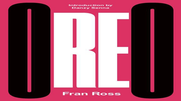 Your Must-Read Book of the Week: 'Oreo' by Fran Ross