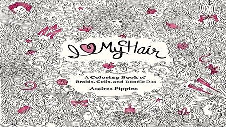 Coloring Book 'I Love My Hair' Praises Natural Hair