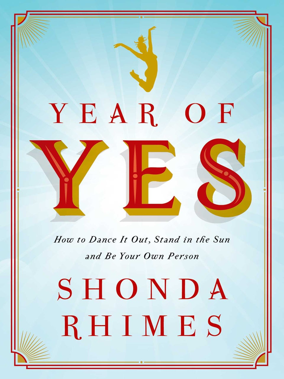 Shonda's Rules: 5 Things Shonda Rhimes Discovered by Saying 'Yes'
