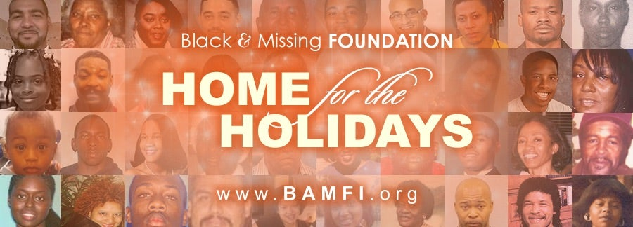 Do Your Part to Bring Home Black and Missing Women For the Holidays