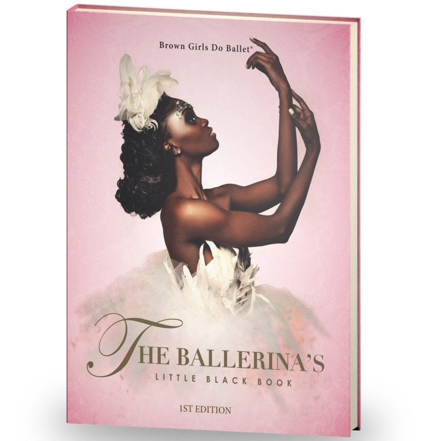 'The Ballerina's Little Black Handbook' Is a Must-Have for Aspiring, Young Black Dancers