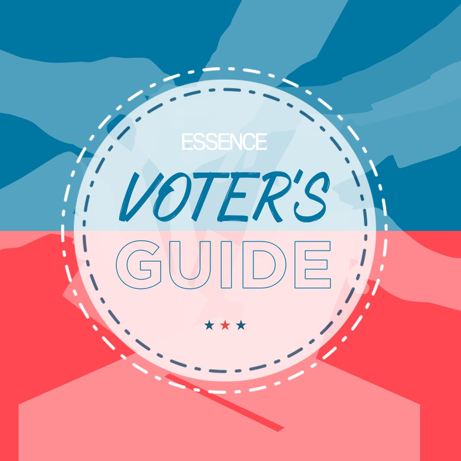 The ESSENCE Voter's Guide: Everything You Need To Know Before Heading To The Polls