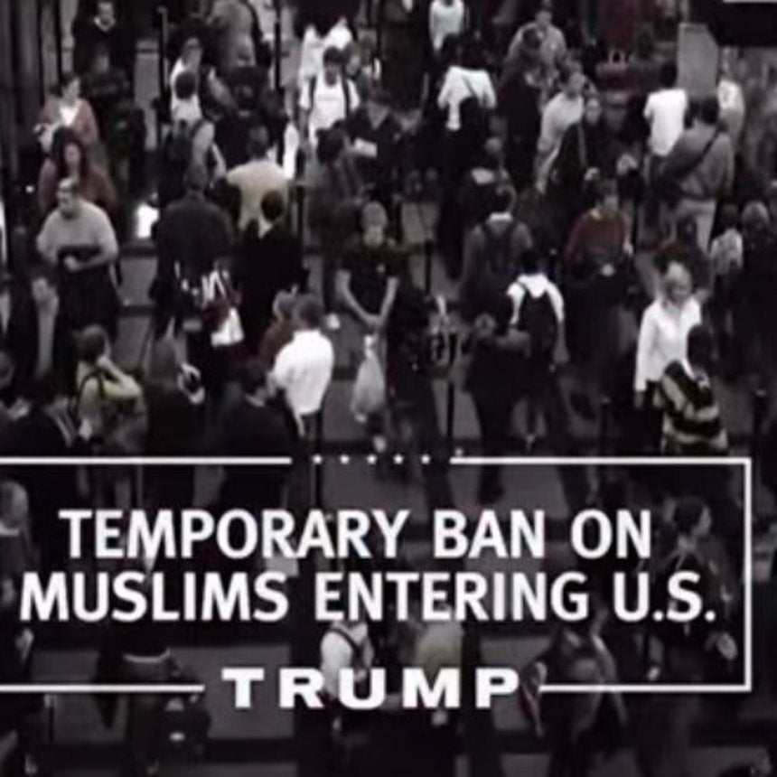 Trump Takes Down Muslim Ban Message From Site...Then Puts It Back Up