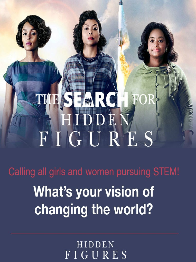 The 'Search For Hidden Figures Contest' Is Offering $200,000 In Scholarship Money To Young Women