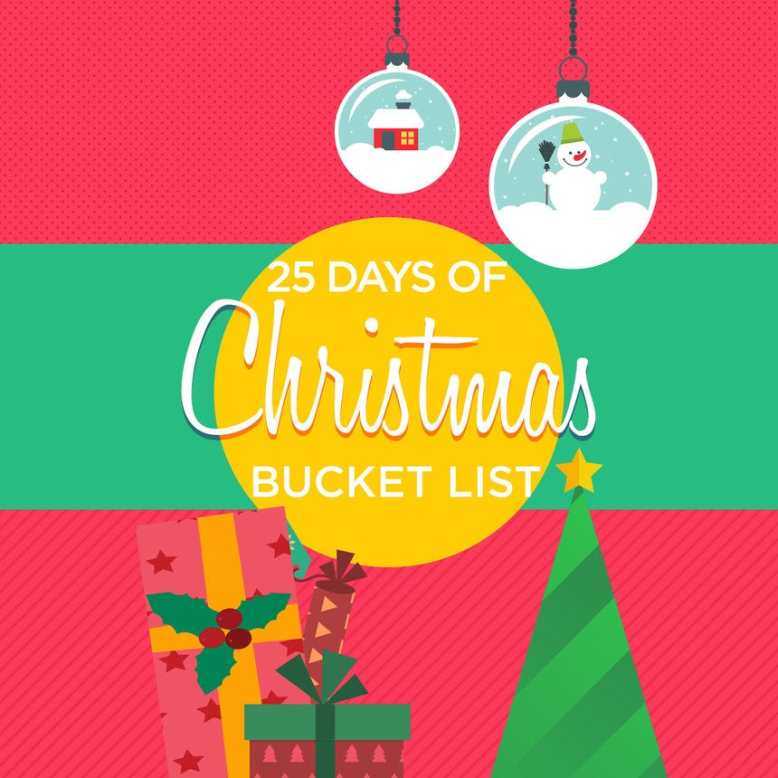 Your Ultimate 25 Days Of Christmas Checklist