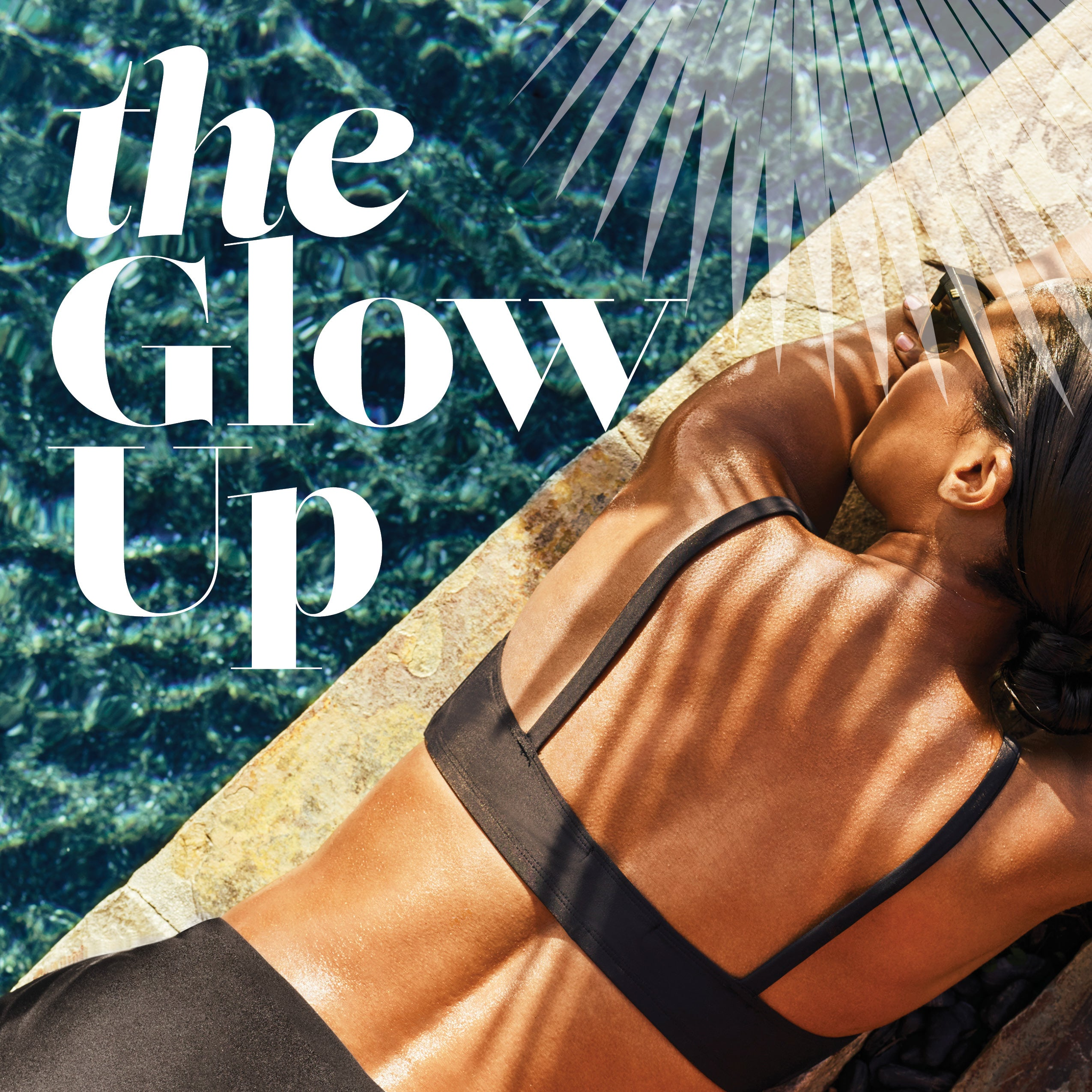 The Glow Up: Everything You Need To Shimmer Under The Summer Sun