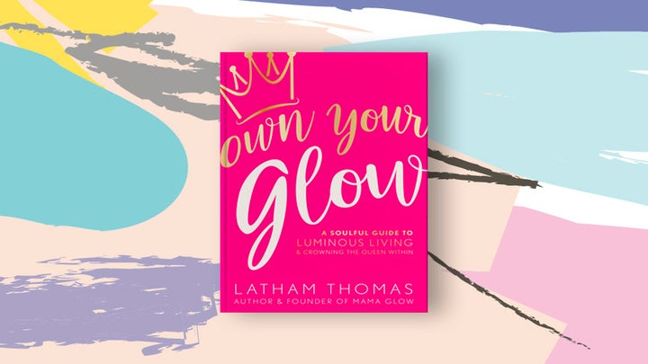 How To Own Your Black Girl Glow WithAdvice From Glow Maven Latham Thomas