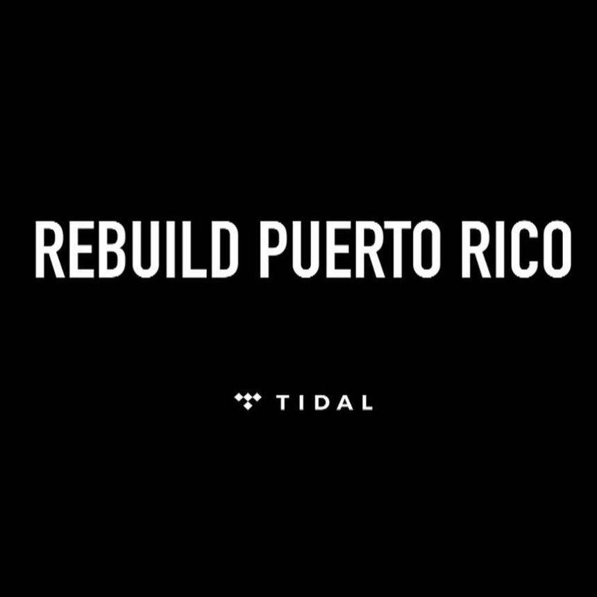 TIDAL Is Sending 200,000 Pounds Of Much-Needed Supplies To The People Of Puerto Rico
