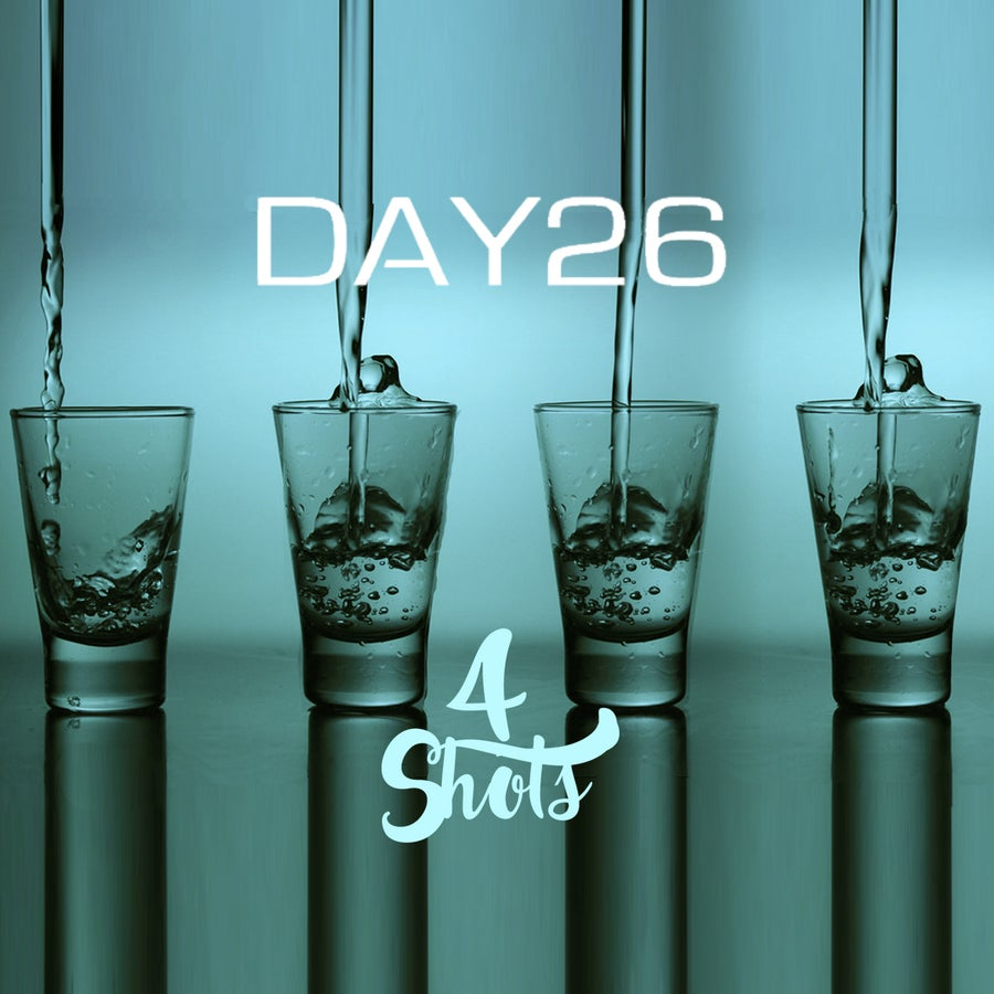 EXCLUSIVE: Day26 Delivers The Perfect Pre-Game Jam With '4 Shots'