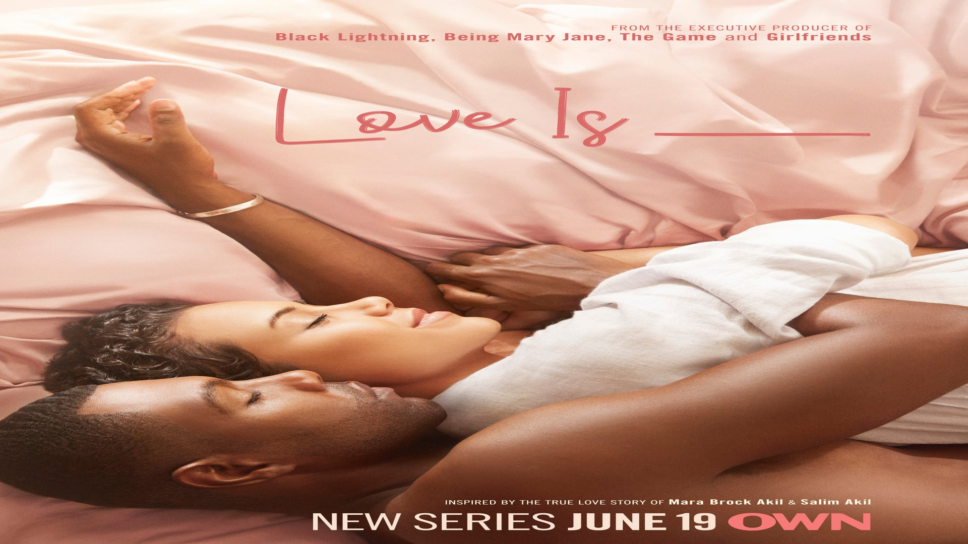 New OWN Drama 'Love Is_' Goes Deep On Relationships This Summer