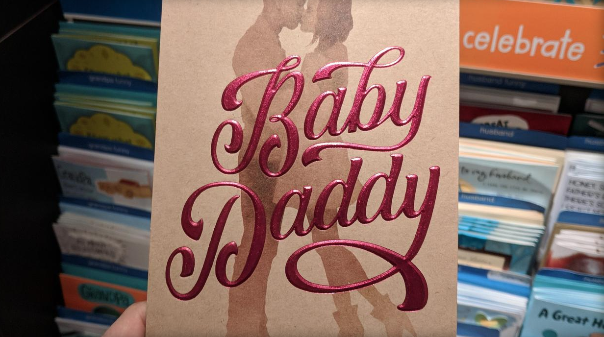 American Greetings Pulls Controversial Baby Daddy Fathers Day