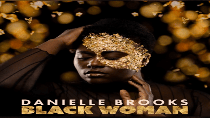 Danielle Brooks Delivers A New Single Just For Us With 'Black Woman'