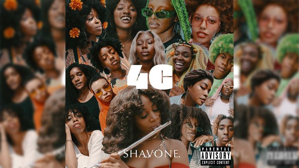 """SHAVONE.'s """"4C"""" Celebrates & Sheds Light On The Depths Of #BlackGirlMagic"""