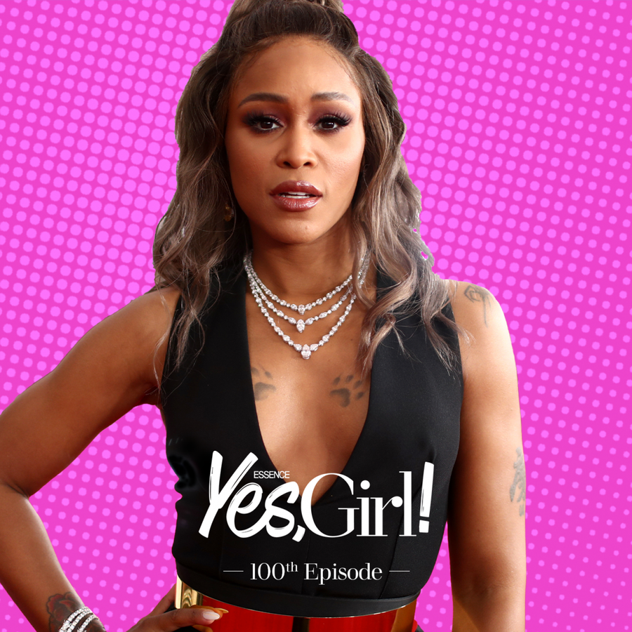 Eve Sits Down For An Intimate Conversation To Celebrate ESSENCE's Yes, Girl! Podcast's 100th Episode