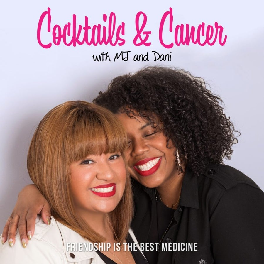 These Best Friends Started A Podcast That's Changing How Black Women Talk About Cancer (And We're Obsessed!)