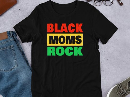 10 T-Shirts That Celebrate Black Motherhood In All Its Glory