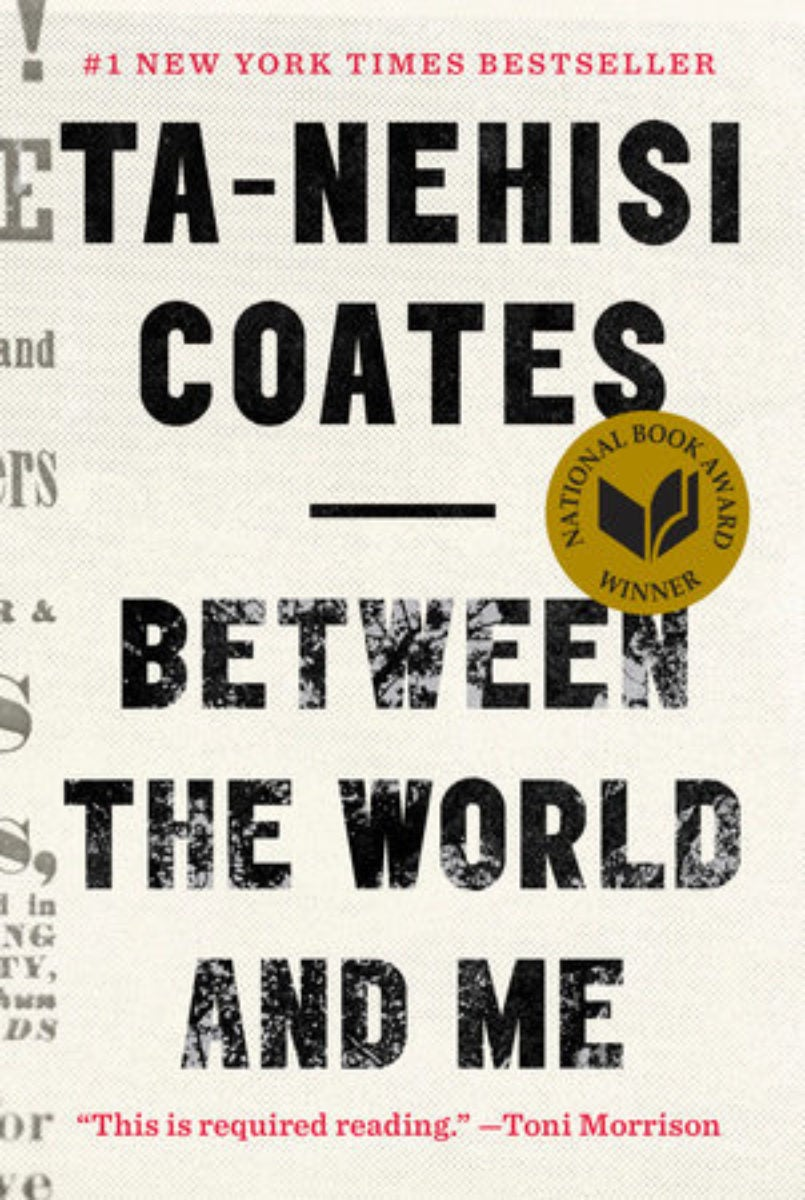 Ta-Nehisi Coates, Between the World and Me