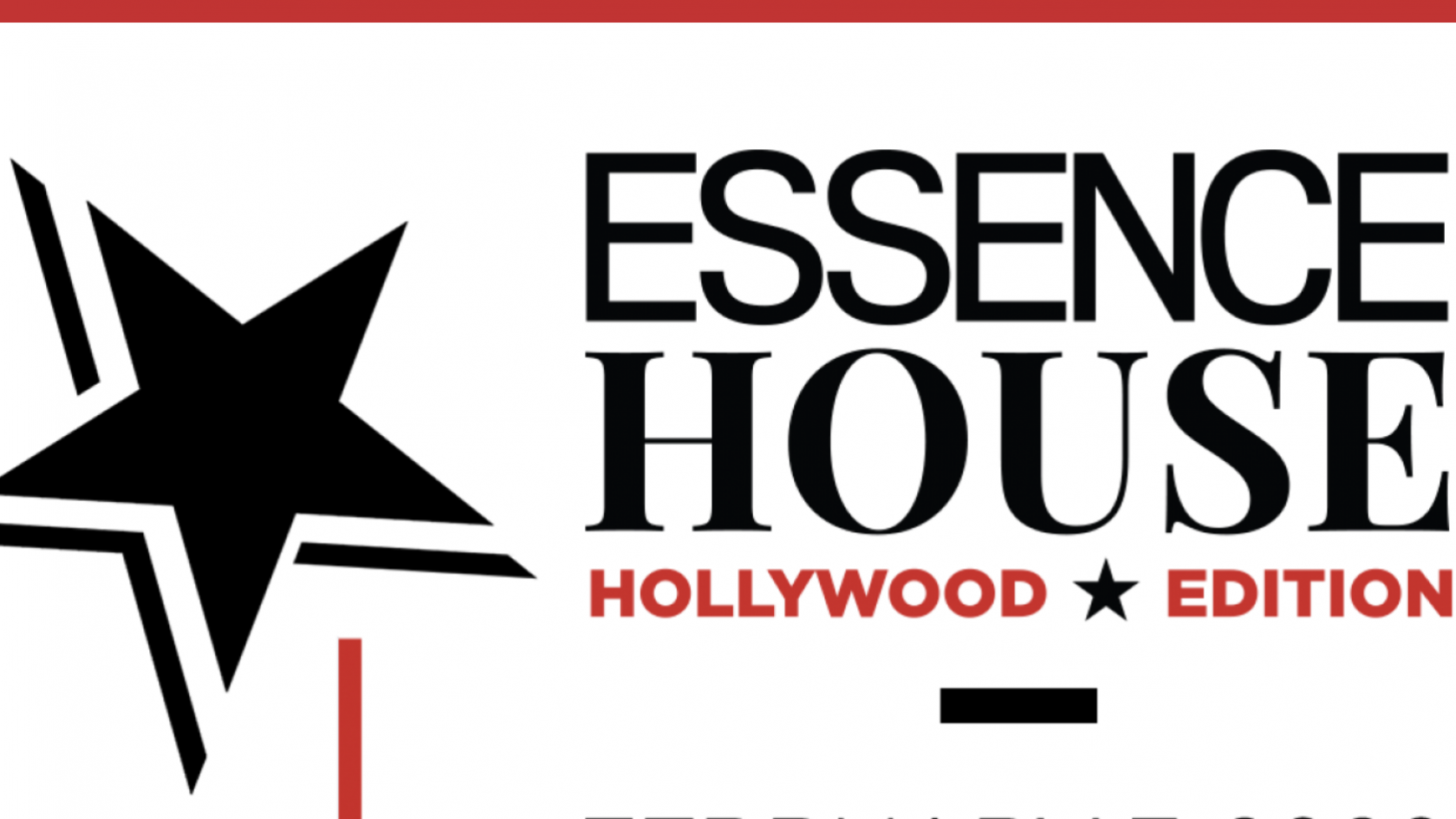 Calling All Rising Or Aspiring Film & Television Creatives! ESSENCE House: Hollywood Is On The Way