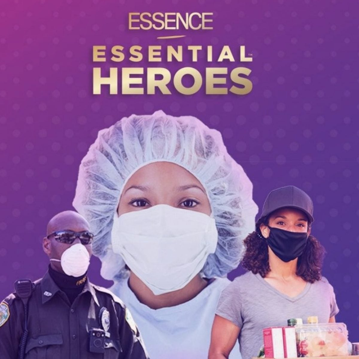 #MyEssentialHeroes: Do You Have A Loved One On The Frontlines? We Want To Hear From You