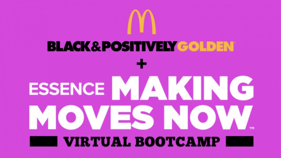 Calling All Gen Z Entrepreneurs! Join ESSENCE + McDonald's For The Making Moves Now Virtual  Bootcamp