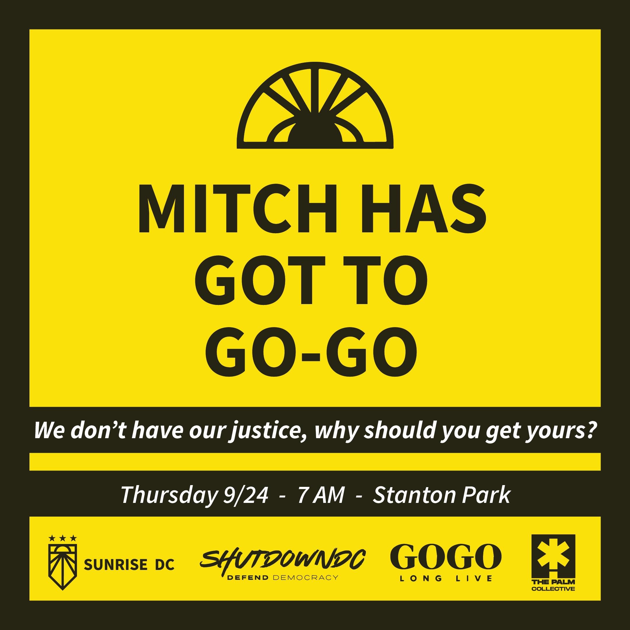 "Sunrise DC promotional flyer says ""Mitch Has Got To GoGo"""
