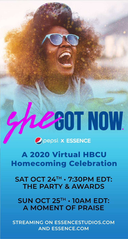 Pepsi x Essence's She Got Now: A 2020 Virtual HBCU Homecoming