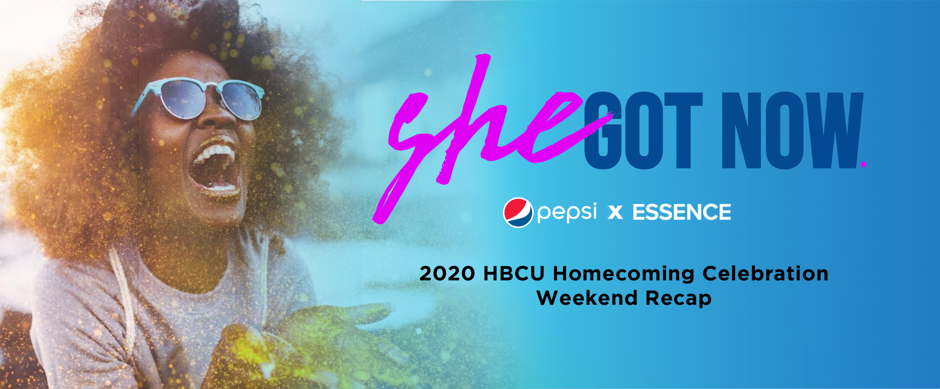 Pepsi x Essence's She Got Now: A 2020 Virtual HBCU Homecoming