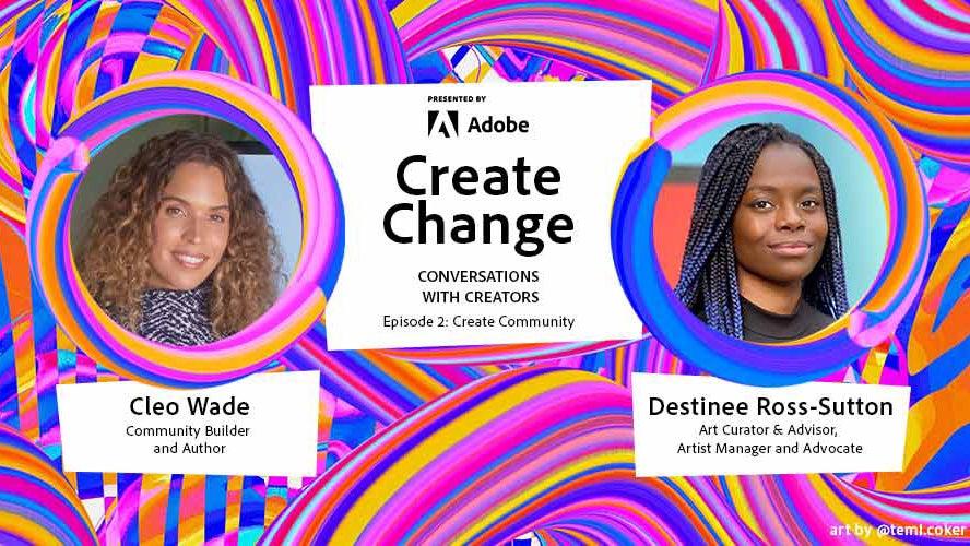 Cleo Wade Joins Adobe's Create Change Initiative