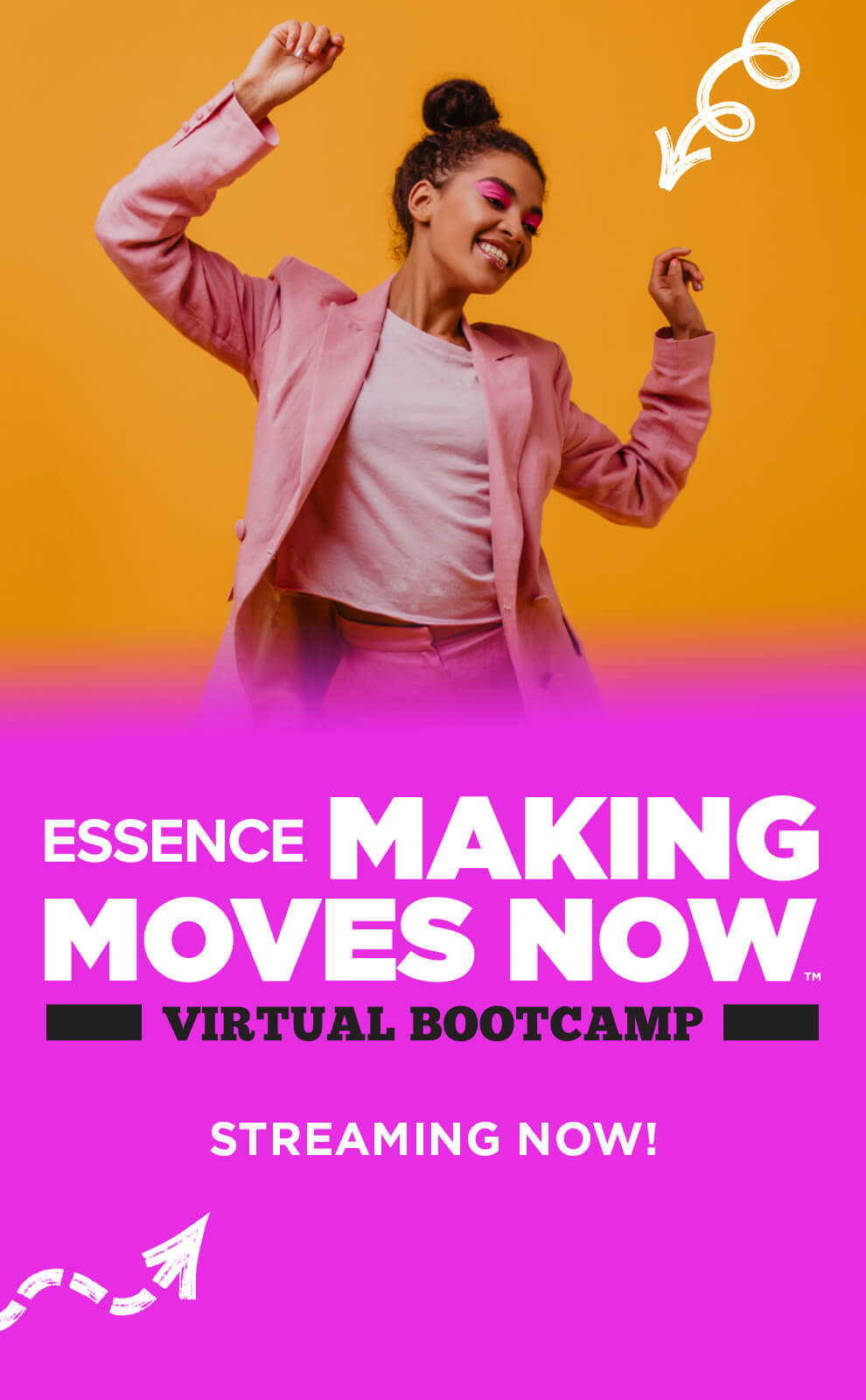 Essence Making Moves Now - Virtual Bootcamp Streaming Now
