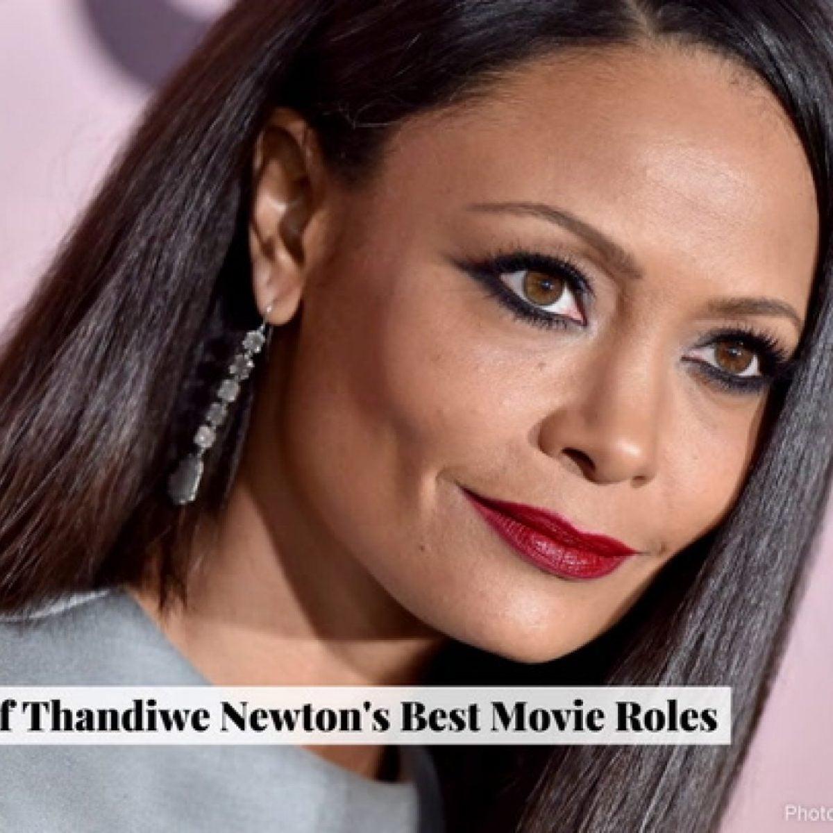 Thandiwe Newton's Best Roles