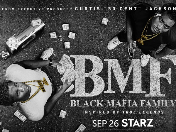 STARZ Unveils Trailer For The Highly Anticipated Crime Family Drama 'BMF'