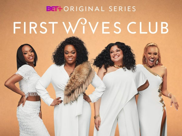 'First Wives Club' Renewed for Season 3 on BET+