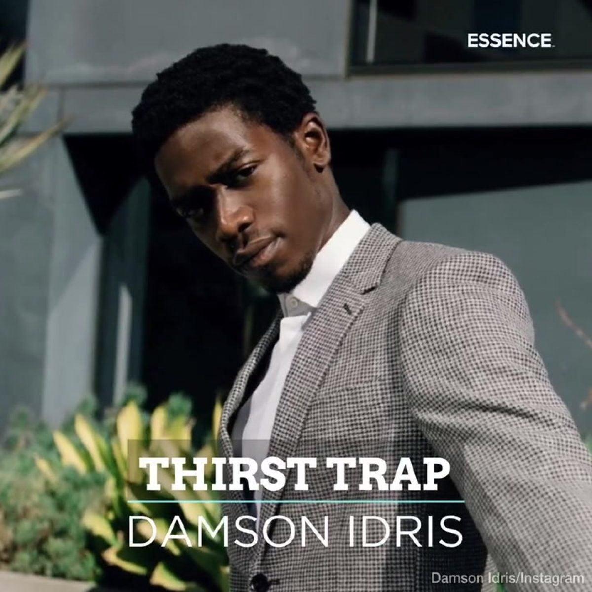 Thirst Trap| Damson Idris IMF