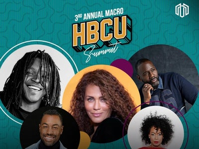 HBCU Students To Learn From Celebs And Execs At 3rd Annual Macro X HBCU Entertainment Summit