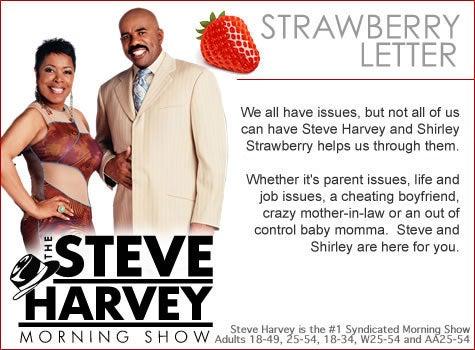 Steve Harvey Morning Show's Daily Strawberry Letter   Essence